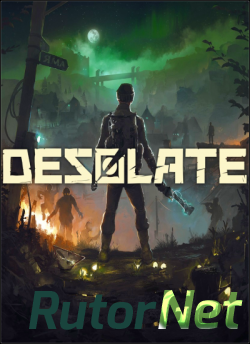 Desolate [v 1.2] (2019) PC | Repack от xatab