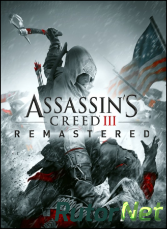 Assassin's Creed 3: Remastered (2019) PC | Лицензия
