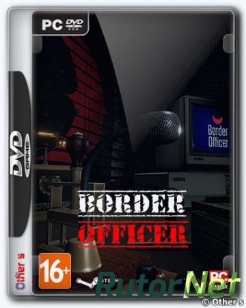 Border Officer [v 0.80] (2019) PC | Лицензия