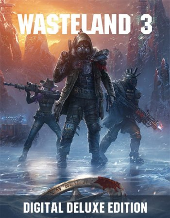 Wasteland 3: Digital Deluxe Edition [+ DLC + Bonuses + Multiplayer] (2020)  RePack от FitGirl