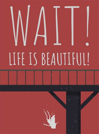 Wait! Life is Beautiful! (2020) PC | RePack от FitGirl