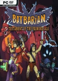 Batbarian: Testament of the Primordials (v1.1.11)