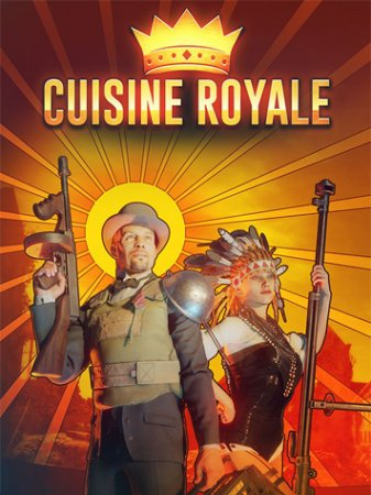 Cuisine Royale [1.3.5.152] (2018) PC | Online-only
