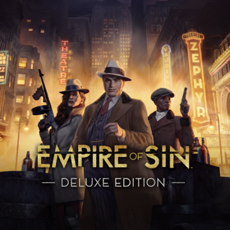 Empire of Sin: Deluxe Edition [v 1.0 + DLCs] (2020) PC | Repack от xatab