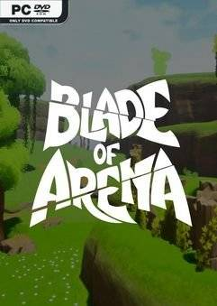 Blade of Arena (2021) Early Access На Русском