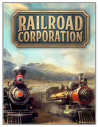 Railroad Corporation: Deluxe Edition [v 1.1.12548 + DLCs] (2019) PC | Лицензия