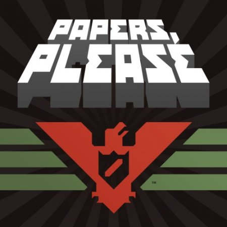 Papers, Please [v 1.2.72] (2013) PC | Лицензия