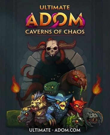 Ultimate ADOM: Caverns of Chaos (2021)