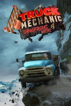 Truck Mechanic: Dangerous Paths (2021)