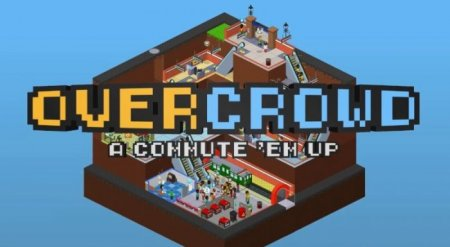 Overcrowd A Commute 'Em Up v1.0.42