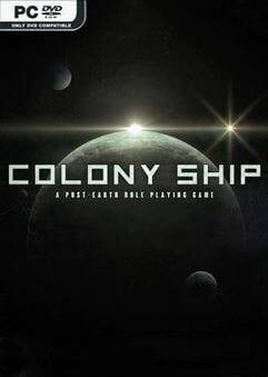 Colony Ship: A Post-Earth Role Playing Game (2021) На Английском