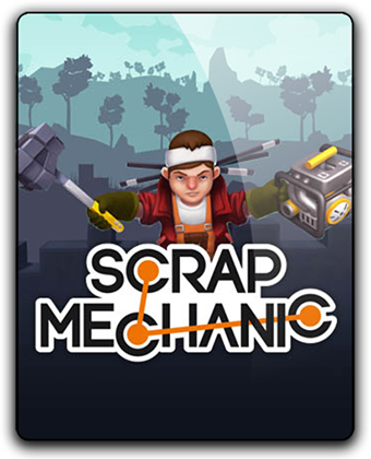 Scrap Mechanic [v 0.5.1 | b658 | Early Access] (2017) PC | RePack от Pioneer