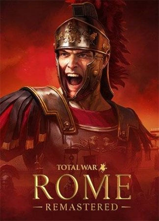 Total War: ROME REMASTERED (2021) RePack от FitGirl На Русском